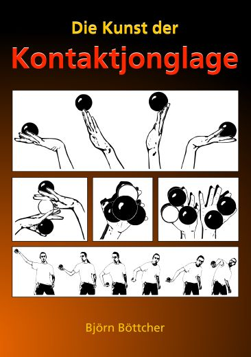 Kontaktjonglage Buch - Contact Juggling Book